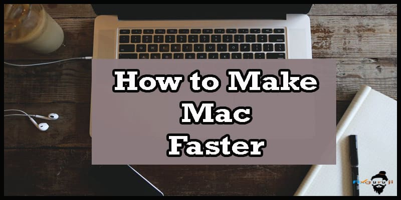 how to make mac faster