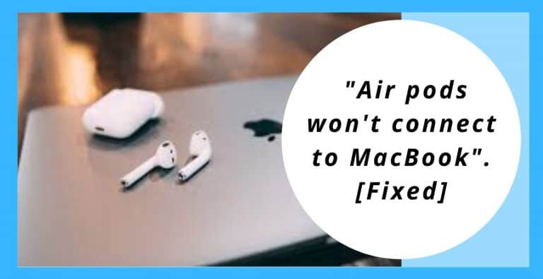 "Fixing and Understanding, ""Air pods won't connect to MacBook""."