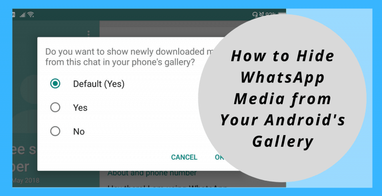 How to Hide WhatsApp Media from Your Androids Gallery