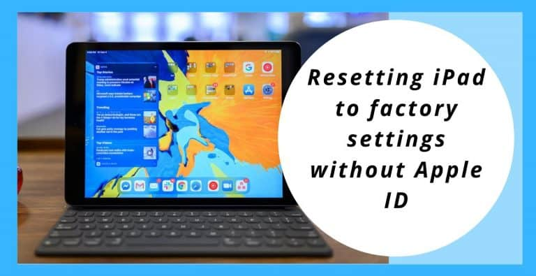 Resetting iPad to factory settings without Apple ID